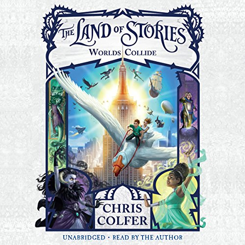 The Land of Stories: Worlds Collide audiobook cover art