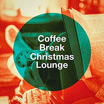 Coffee Break Christmas Lounge