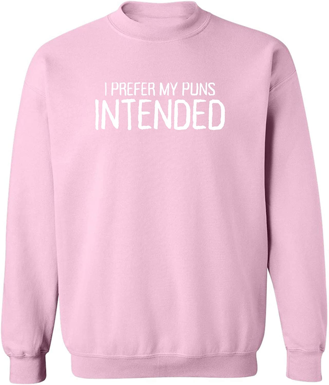 I Prefer My Puns Intended Crewneck Sweatshirt