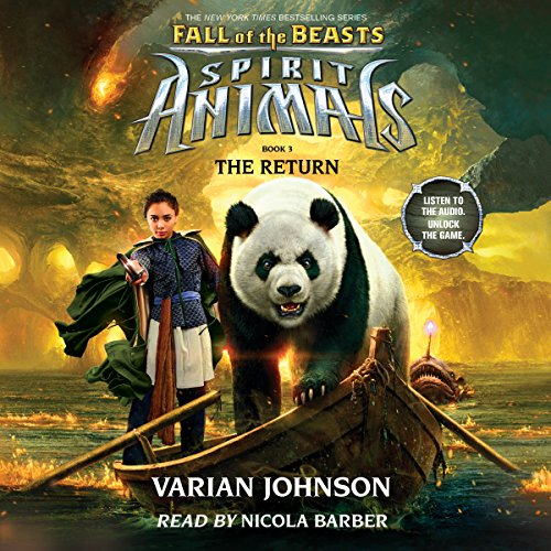 The Return: Spirit Animals: Fall of the Beasts, Book 3