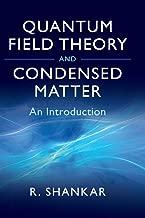 Quantum Field Theory و condensed بغض النظر عن: منتج ً ا مقدمة (Cambridge monographs على mathematical الفيزياء)