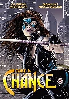 Take a chance by [C. E Murphy]