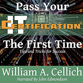 Pass Your IT Certification the First Time cover art