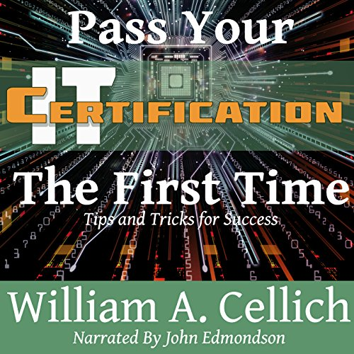 Pass Your IT Certification the First Time audiobook cover art