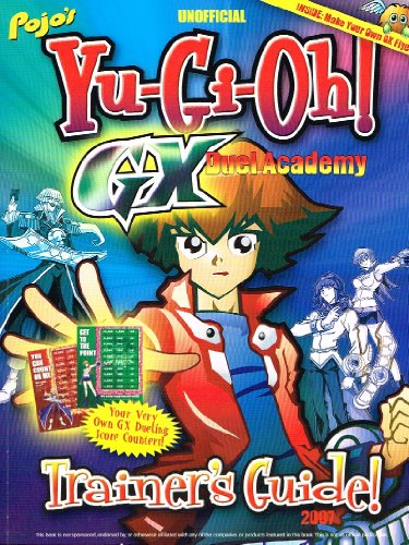 pojo's-unofficial-yu-gi-oh-gx-duel-academy-trainer's-guide-2007