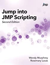 Jump into JMP Scripting, Second Edition (Hardcover edition)