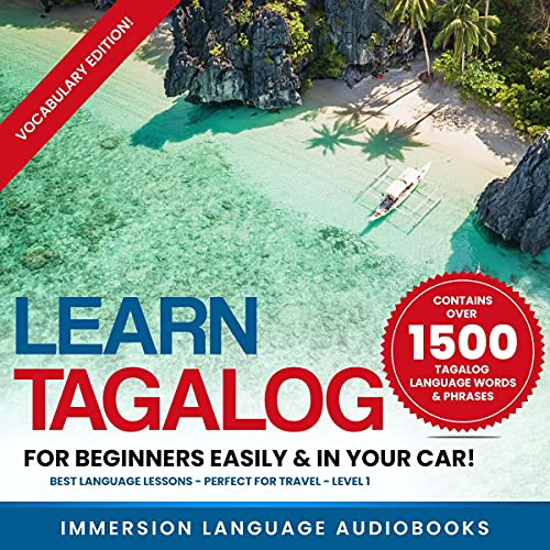 Learn Tagalog for Beginners Easily & in Your Car! Vocabulary Edition! Contains over 1500 Tagalog Language Words & Phrases! cover art