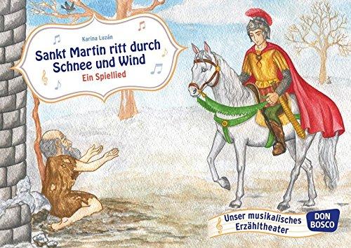 St. Martin ritt durch Schnee und Wind - Ein Spiellied. Bildkarten für unser Erzähltheater. Entdecken. Erzählen. Begreifen. Kamishibai Bildkartenset. (Bildkarten für unser musikalisches Erzähltheater)