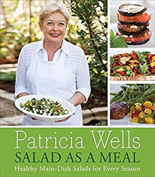 Hardcover Salad as a Meal: Healthy Main-Dish Salads for Every Season Book
