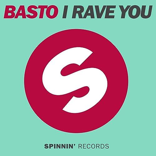BASTO I GRATUIT YOU MP3 TÉLÉCHARGER RAVE