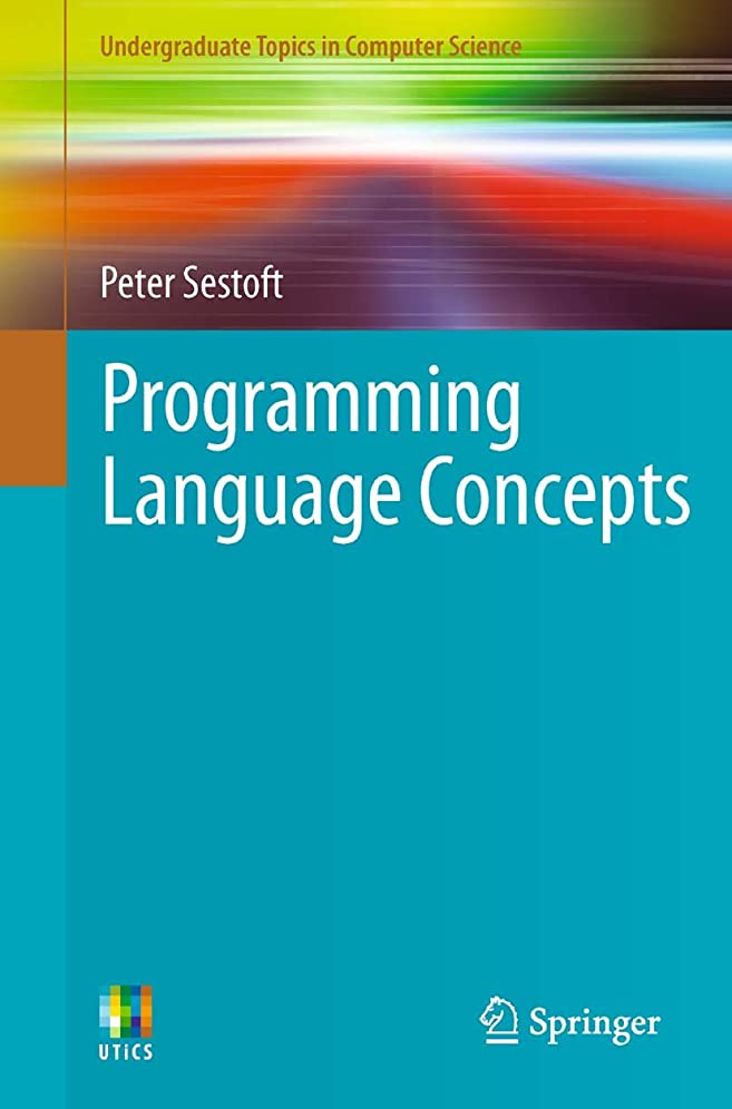 愛例外手数料Programming Language Concepts (Undergraduate Topics in Computer Science Book 50) (English Edition)