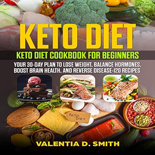 Keto Diet: Keto Diet Cookbook for Beginners audiobook cover art
