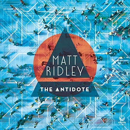 Matt Ridley feat. Alex Hitchcock, Ant Law, Tom Hewson & Marc Michel