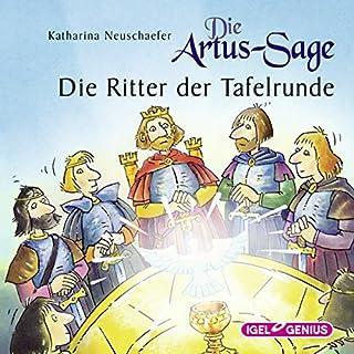 Die Artus-Sage: Die Ritter der Tafelrunde Titelbild