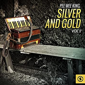 Silver and Gold, Vol. 2