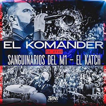 Sanguinarios Del M1 / El Katch (En Vivo)