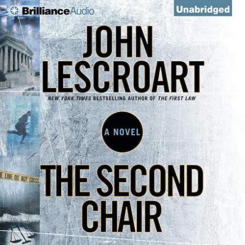 The Second Chair: A Dismas Hardy Novel