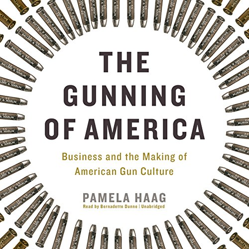 The Gunning of America audiobook cover art
