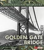 The Golden Gate Bridge (Engineering Wonders)