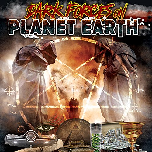 Dark Forces on Planet Earth audiobook cover art
