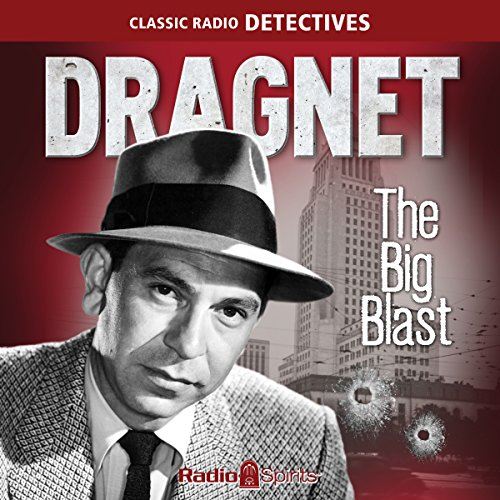 Dragnet: Big Blast audiobook cover art