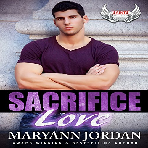 Sacrifice Love: Saints Protection & Investigations audiobook cover art