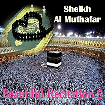 Beautiful Recitation 5 (Quran)