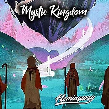 Mystic Kingdom, Pt. 1