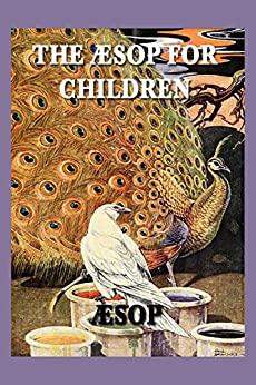 The Aesop for Children by [Aesop]