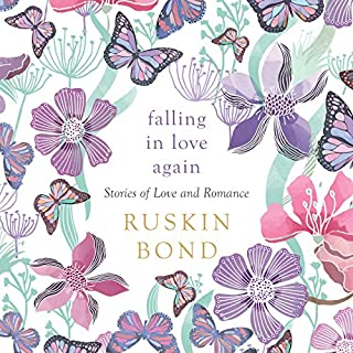 Falling in Love Again     Stories of Love and Romance              Written by:                                                                                                                                 Ruskin Bond                               Narrated by:                                                                                                                                 Manisha Sethi                      Length: 5 hrs and 32 mins     1 rating     Overall 5.0