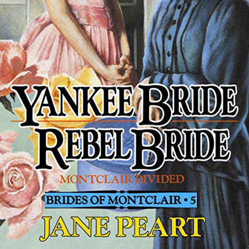 Yankee Bride - Rebel Bride, Book 5 audiobook cover art