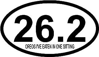 26.2 Oreos I've eaten in one sitting, I Make Decals®,Oval Marathon Run car bumper window sticker 3 inch x 5 inch, EURO OVAL - runner, running, race, marathon, vinyl Sticker Decal