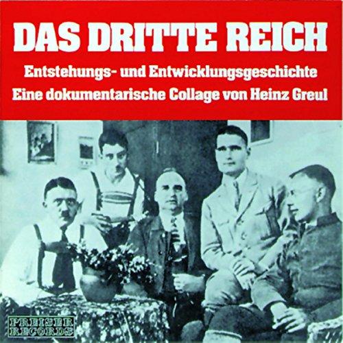 Das Dritte Reich - Entstehungs- und Entwicklungsgeschichte audiobook cover art