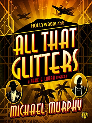 Download All That Glitters: A Jake & Laura Mystery (English Edition) B00LRIXP4C
