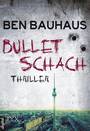Bullet Schach (Johnny Thiebeck im Einsatz 1)