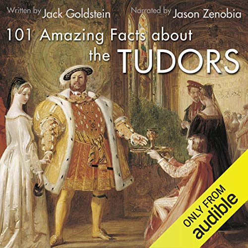 101 Amazing Facts About the Tudors cover art