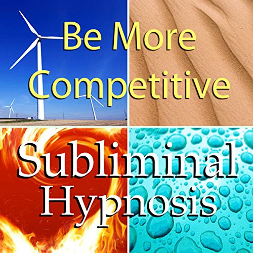 Be More Competitive with Subliminal Affirmations cover art