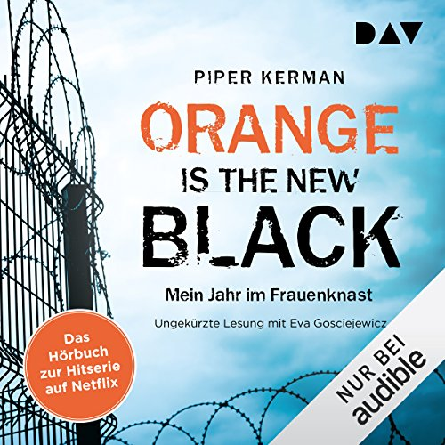 Orange Is the New Black: Mein Jahr im Frauenknast