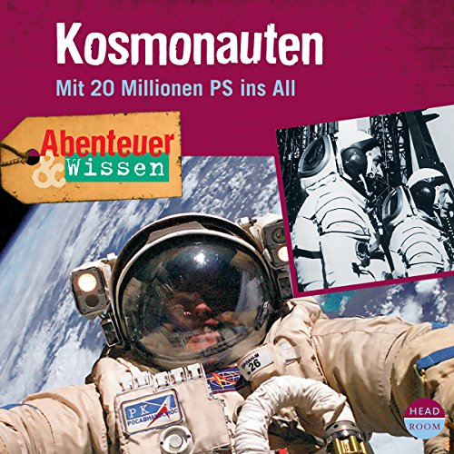 Kosmonauten - Mit 20 Millionen PS ins All  cover art