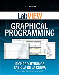 LabVIEW Graphical Programming, Fifth Edition