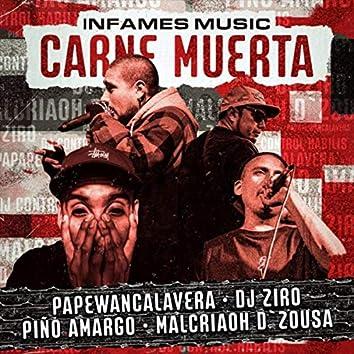 Carne Muerta (feat. Malcriaoh D`zousa, Piño Amargo, Papewancalavera, DJ Ziro & DJ Ziro)