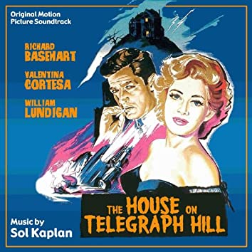 The House on Telegraph Hill (Original Motion Picture Soundtrack)