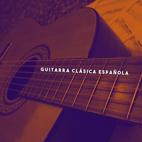 Guitarra Clásica Española de Spanish Guitar, Guitar and Relajacion ...