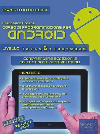 Corso di programmazione per Android. Livello 6 (Esperto in un click)