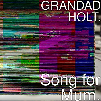 Song for Mum.