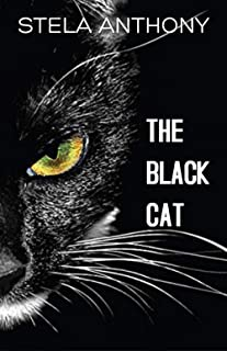THE BLACK CAT: A SPOOKY STORY THAT WILL KEEP YOU UP AT NIGHT…….. (English Edition)