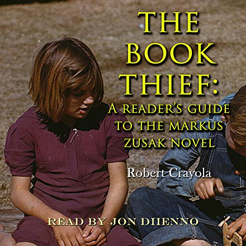 The Book Thief: A Reader's Guide to the Markus Zusak Novel audiobook cover art