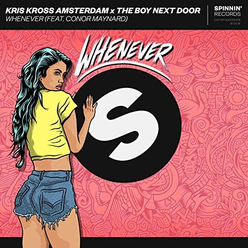 Kris Kross Amsterdam & The Boy Next Door feat. Conor Maynard