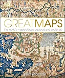 Great Maps: The World's Masterpieces Explored and Explained [Idioma Inglés]