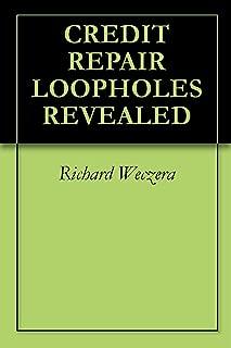 CREDIT REPAIR LOOPHOLES REVEALED